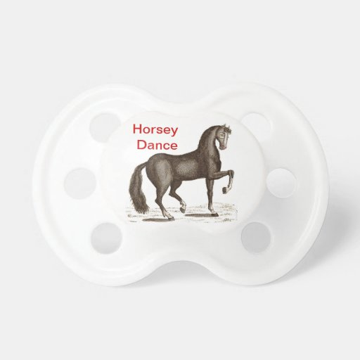 Horse Dance - DANCING HORSE Pacifiers