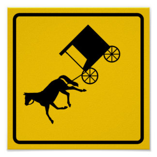 Horse-drawn Vehicle Traffic Highway Sign Poster