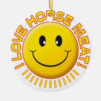 Horse Meat Smile Christmas Ornament