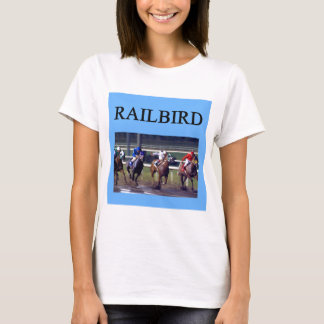 HORSE RACing railbird T-Shirt