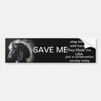 HORSE - SAVE MY STICKER BUMPER STICKER