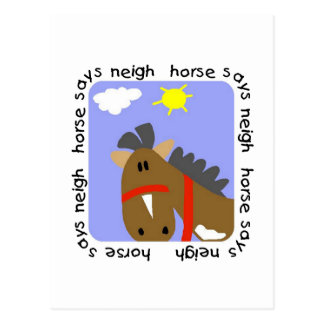 Horse Says Neigh Tshirts and Gifts Postcard