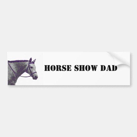 Horse Show Dad - English Bumper Sticker