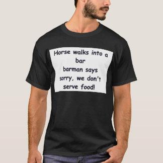Horse walks into a bar joke. T-Shirt