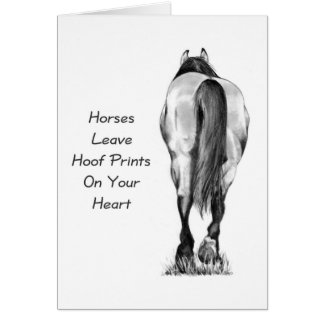 Horses Leave Hoofprints On Your Heart: Pencil Art Card