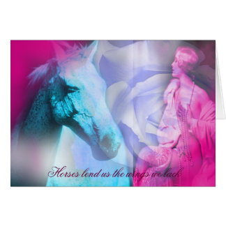 Horses lend us the wings we lack. greeting card