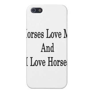 Horses Love Me And I Love Horses iPhone 5 Covers
