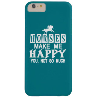 Horses Make Me Happy Barely There iPhone 6 Plus Case