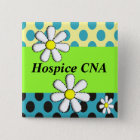 Hospice CNA Buttons Artsy Daisies