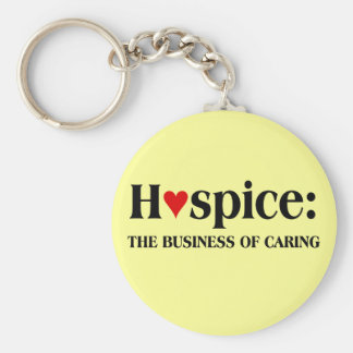 Hospice is in the business of caring for others basic round button key ring