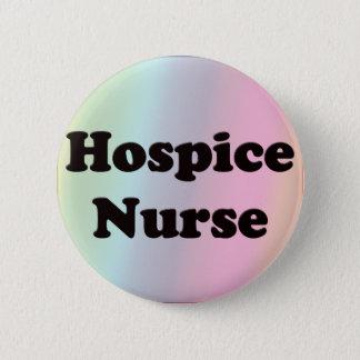Hospice Nurse 6 Cm Round Badge