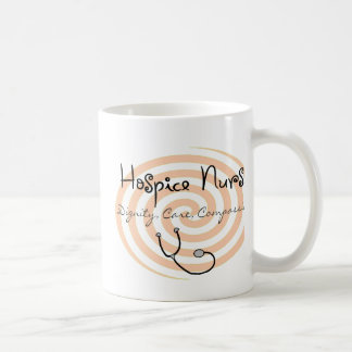 "Hospice Nurse ""Dignity Care Compassion"" Coffee Mug"