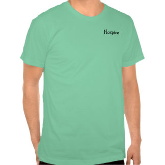 Hospice Workers Embody a Spirit of Caring Shirts