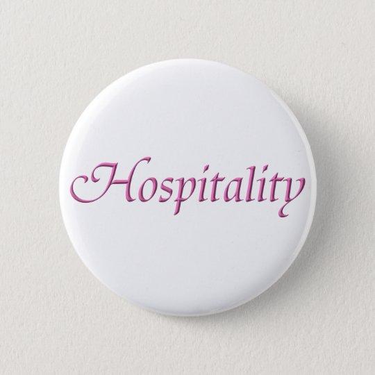 Hospitality 6 Cm Round Badge