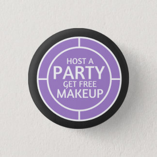 Host a party, earn free makeup - Younqiue inspired 3 Cm Round Badge