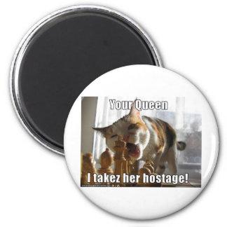 Hostage Queen 6 Cm Round Magnet