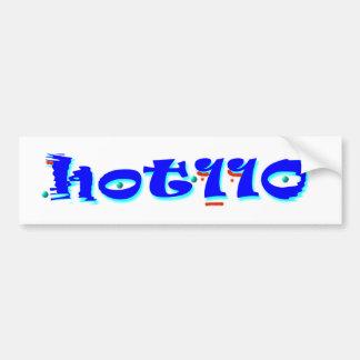 Hot 110 bumper sticker