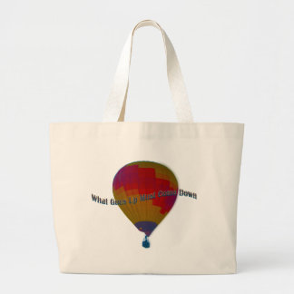 Hot air balloon - What goes up must come down Bags