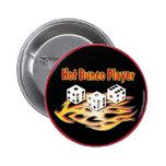 hot bunco player 6 cm round badge