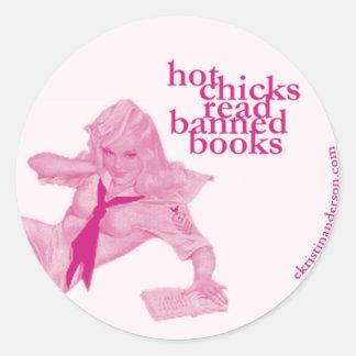 Hot Chicks Read Banned Books Round Sticker