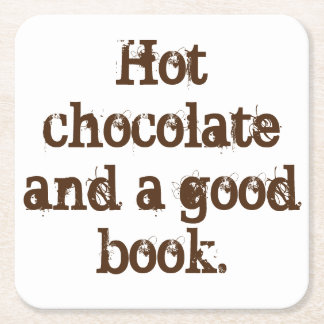 'Hot chocolate and a good book' coaster. Square Paper Coaster