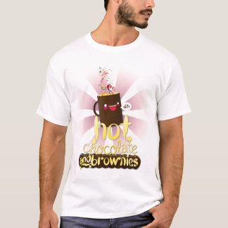 Hot Chocolate and Brownies! T-Shirt