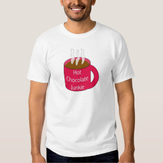 Hot Chocolate Junkie T-shirts