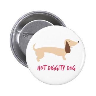 Hot Diggity Dog 6 Cm Round Badge