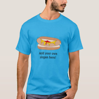 Hot Dog in Bun: Customizable Slogan T-Shirt