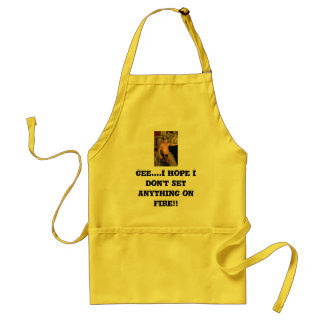 Hot Fireman, Gee....I hope I don't set anything... Standard Apron