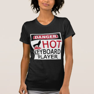 Hot Keyboard Player T-Shirt