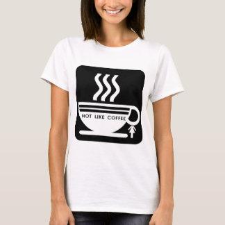 Hot Like Coffee T-Shirt