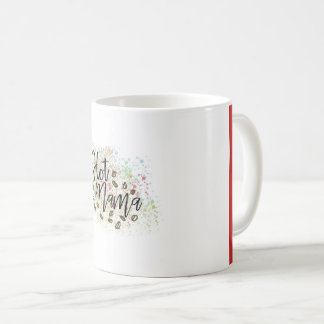 Hot Mama Coffee Mug