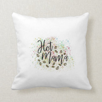 Hot Mama Pillow