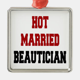 Hot Married Beautician Christmas Ornament