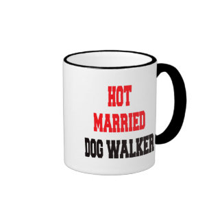 Hot Married Dog Walker Ringer Mug