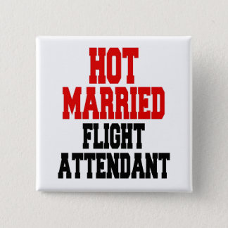 Hot Married Flight Attendant 15 Cm Square Badge
