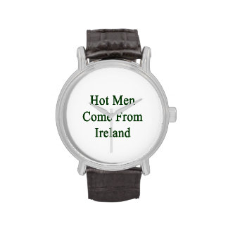 Hot Men Come From Ireland Wristwatches