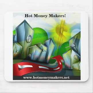 Hot Money Makers! Mouse Pad
