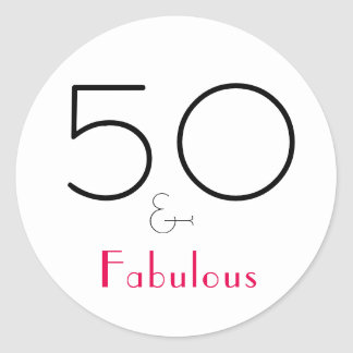 Hot Pink Black 50 & Fabulous Typography Birthday Classic Round Sticker
