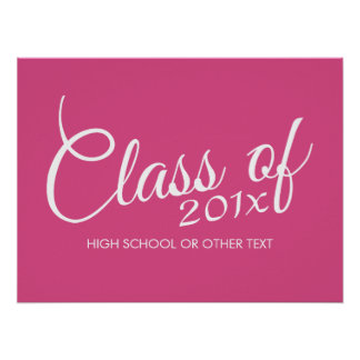Hot Pink - Class of with Custom Year & High School Poster