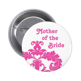 Hot pink damask on white Mother of Bride wedding 6 Cm Round Badge