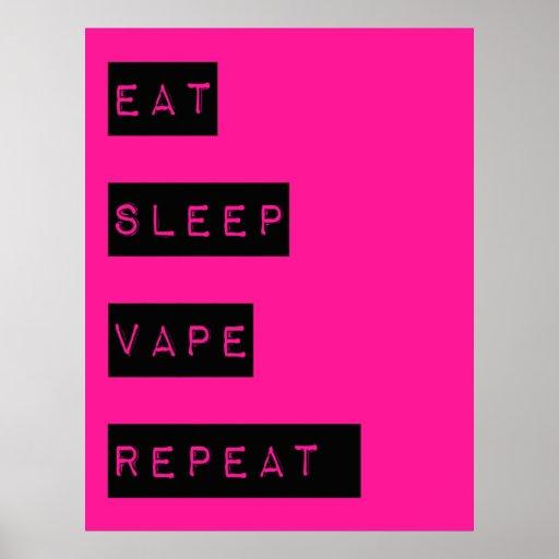 Hot Pink Eat Sleep Vape Repeat Semi Glossy