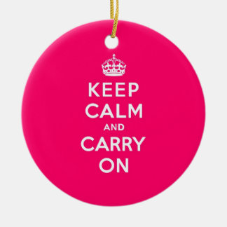 Hot Pink Keep Calm and Carry On Christmas Ornament