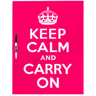 Hot Pink Keep Calm and Carry On Dry Erase Board