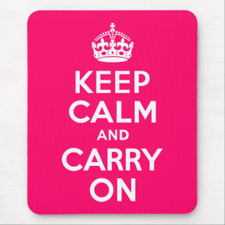 Hot Pink Keep Calm and Carry On Mouse Pad