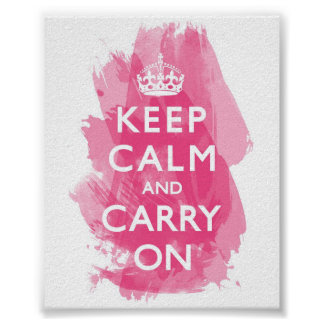 Hot Pink Keep Calm and Carry On Posters