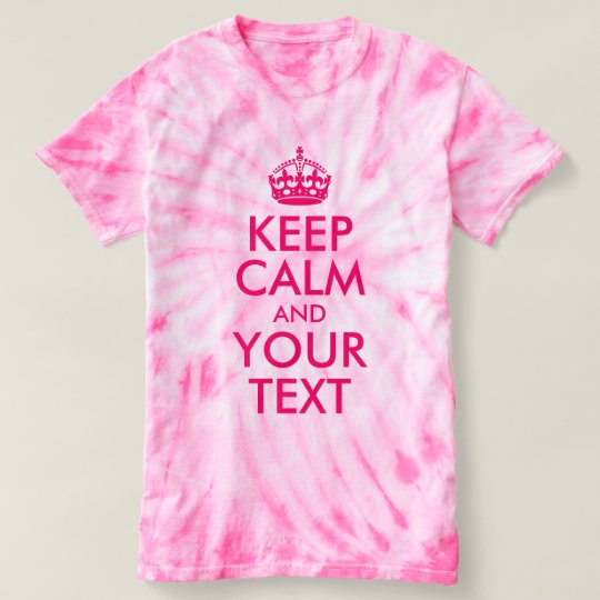 Hot Pink Keep Calm and Your Text T-Shirt