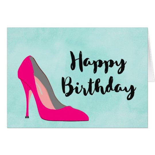 Hot Pink Stiletto High Heel Shoe Chic Birthday Card