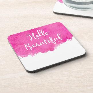 Hot Pink Watercolor Paint Splatter Hello Beautiful Coaster